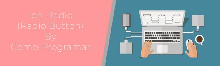 Ion-radio qué es y cómo se usa
