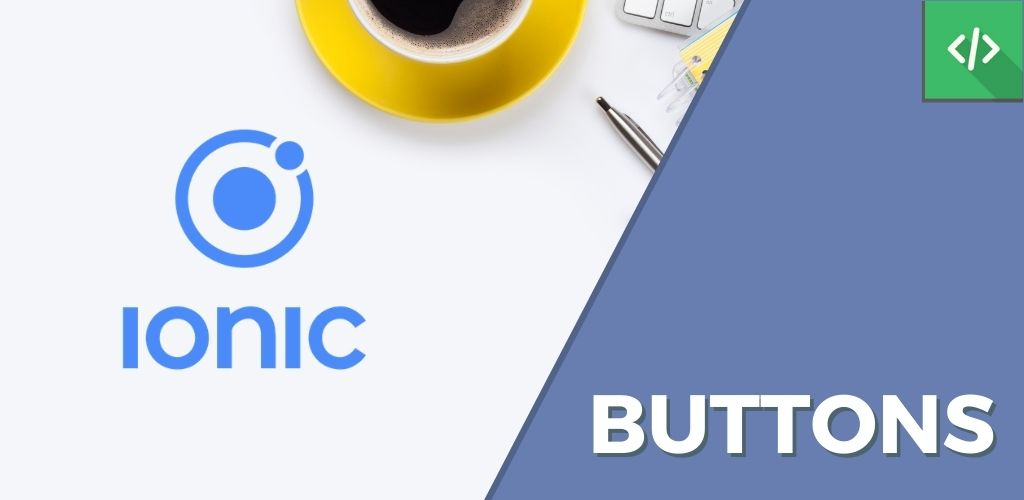 Buttons Ionic