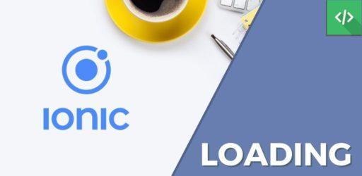 Loading Ionic